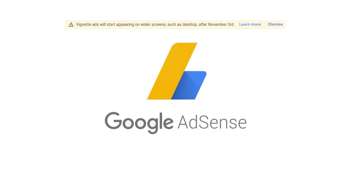 Vignette Ads Notice in Google Adsense
